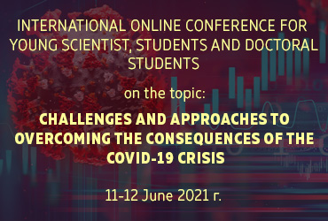 CHALLENGES AND APPROACHES TO OVERCOMING THE CONSEQUENCES OF THE COVID-19 CRISIS